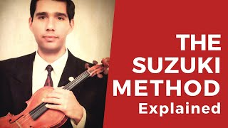 The Suzuki Method Explained