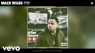 Mack Wilds - Senses (Audio) ft. Tink