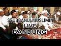 WAJAH YANG CANTIK || VOC. HAFIDZ AHKAM & GUS AZMI || SYUBBANUL MUSLIMIN LIVE BANDUNG