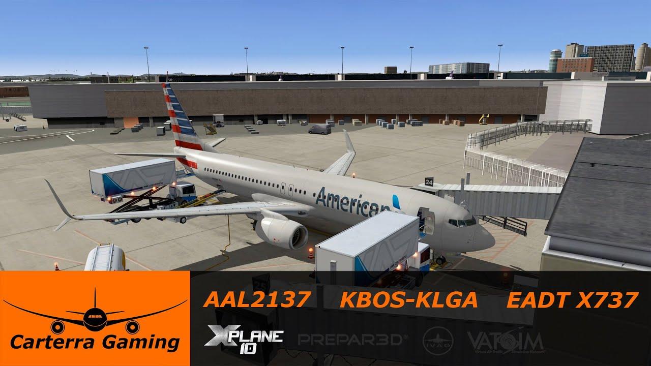 AAL2137 | KBOS-KLGA | EADT 737 | X-Plane 10 | 1440p