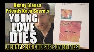 Benny Blanco Friends Keep Secrets Sweaty Record Review #42
