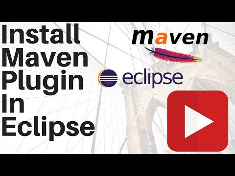 How to Install Maven plug in for Eclipse Maven Eclipse