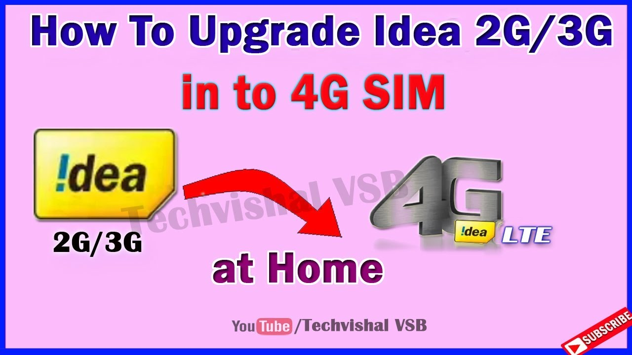 how to upgrade idea sim 2g/3g to 4g online new process | 4g volte