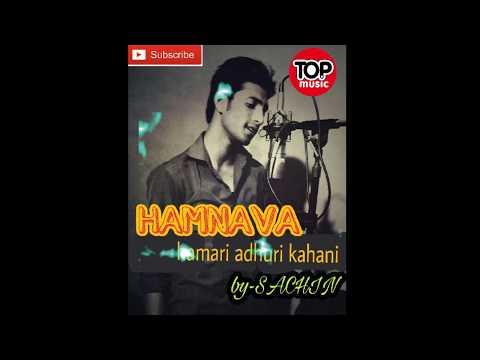 HUMNAVA |HAMARI ADHURI KAHANI |PAPON||COVER BY (SACIHIN)