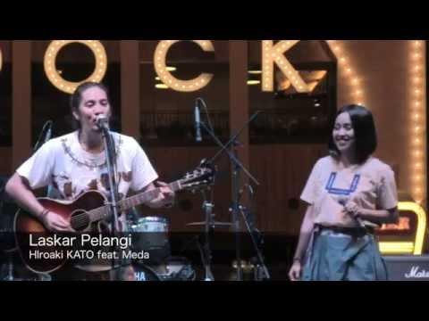 Laskar Pelangi by Hiroaki KATO feat. Meda (JAPAN FESTIVAL 2014)