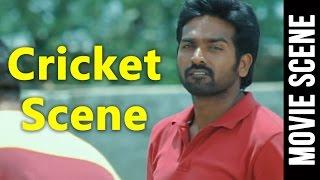 Cricket Scene - Naduvula Konjam Pakkatha Kaanom   Vijay Sethupathi, Gayathrie Shankar