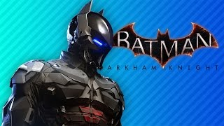 THE GODDAMN BATMAN | Batman: Arkham Knight
