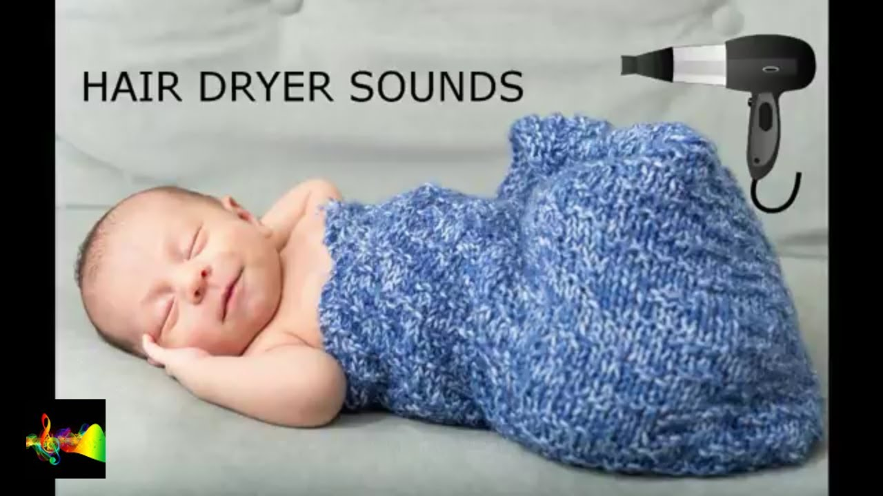 Hair dryer noise for Babies youtube/ Hair dryer noise baby ...