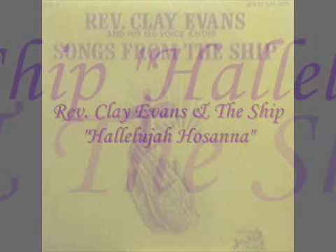 Rev. Clay Evans & The Ship - Miracles From The Ship