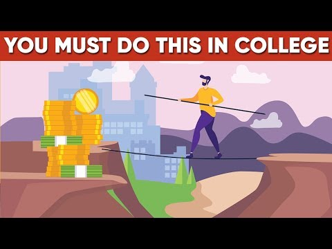 What You Absolutely Should Do In College