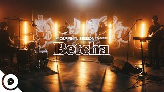 Betcha - Talking to Myself | OurVinyl Sessions