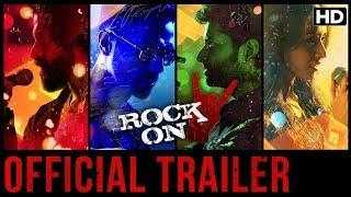 Rock On 2 - Trailer