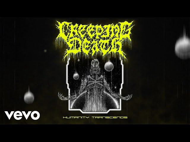 Creeping Death - Humanity Transcends