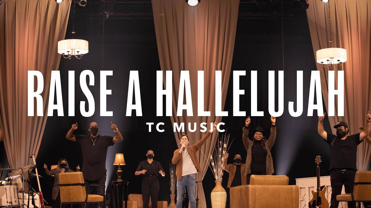Raise A Hallelujah | TC Music Feat. Josh King and Allana Thomas