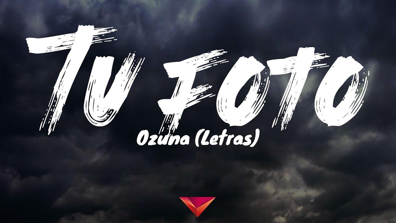 Download Ozuna - Tú Foto (Letras)