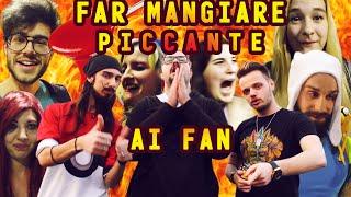 FAR MANGIARE PICCANTE AI FAN  W/Jaser