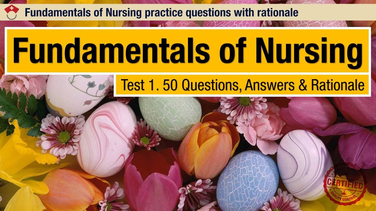 Fundamentals of Nursing Test 1
