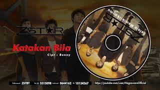 ZSTAR - Katakan Bila (Official Audio Video)