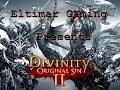 Let's Play Divinity Original Sin 2 - 07 Fire Slug Princess
