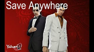 How to save anywhere in Yakuza 0 PC (Read Desc)(Patched)