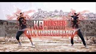 KB - Monster ft Aha Gazelle | Dance Choreography | @Alcy_Caluamba