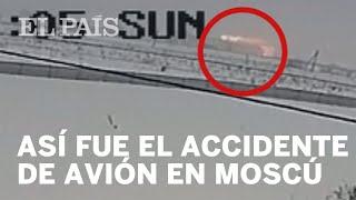 Así fue el accidente del avión ruso | Internacional