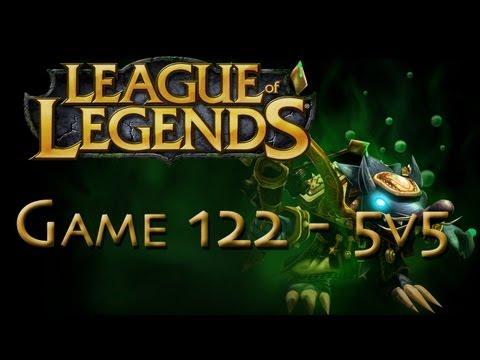 LoL Game 122 - 5v5 - Twitch - 1/2