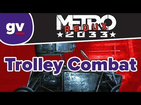 Metro 2033 Redux - Trolley Combat (Walkthrough) |