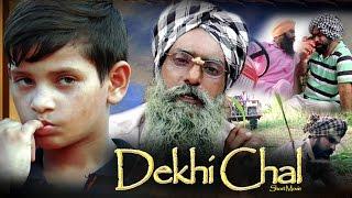 DEKHI CHAL (Short Movie) || Pargat Smadhvi, Maninder Moga || New Punjabi Movies 2016