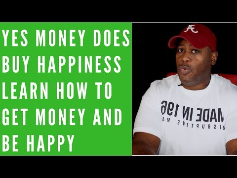 Money DOES BUY HAPPINESS that is if you are SELF CONFIDENT and SELF DIRECTED