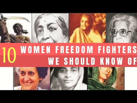 10 - Women Freedom Fighters Of India we Should know of | INDEPENDENCE DAY SPECIAL