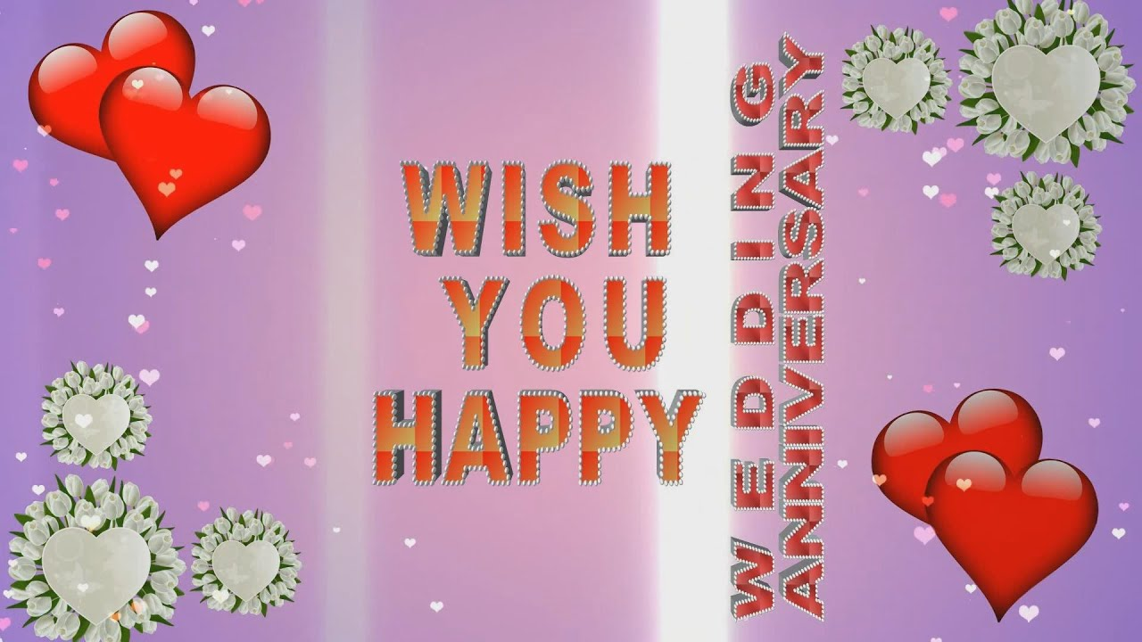 Happy marriage anniversary anniversary wishes wedding anniversary happy marriage anniversary anniversary wishes wedding anniversary greetings youtube m4hsunfo