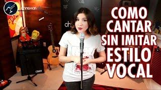 Como Cantar Sin Imitar | Cantar Con Tu Propio Estilo | Clases de Canto