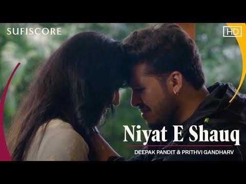 Niyat E Shauq - Latest Ghazal 2020 | Deepak Pandit| Prithvi Gandharv | Madam Noor Jehan | SufiScore
