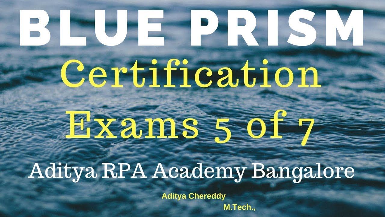 Blueprism Rpa Certification Exams Bpce2005 Aditya Rpa Academy