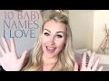 10 NAMES I LOVE BUT WONT BE USING | TARA HENDERSON