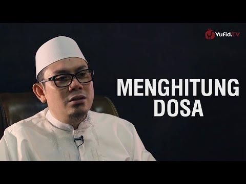 Ustadz Ahmad Zainuddin, Lc - Menghitung Dosa