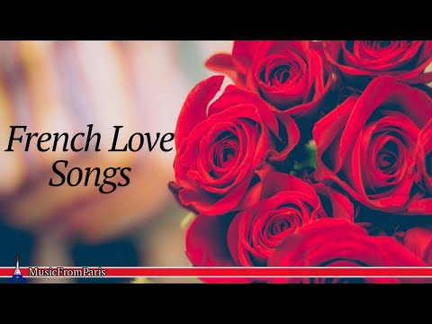 The Best French Love Songs | French Music