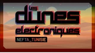 Les Dunes Electroniques 2015 Official Trailer