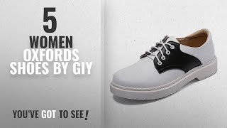 Top 5 Giy Women Oxfords Shoes [2018]: GIY Women's Saddle Oxford Shoes Comfortable Round Toe Two Tone