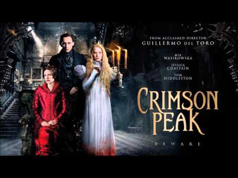 Crimson Peak   Prologue Theme (The House  with a new intro)