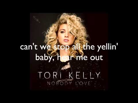 Tori Kelly - Nobody Love (lyrics)