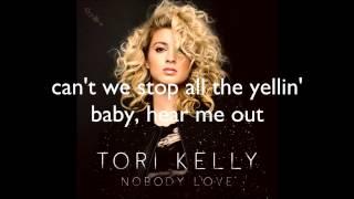 Tori Kelly - Nobody Love (lyrics)