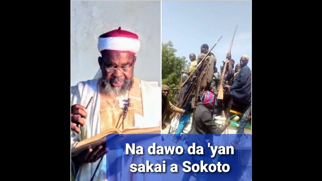 Download Na dawo da 'Yan sakai a Sokoto, bayan gomna ya tsayar dasu inji Shaik Musa Lukuwa Assalafy