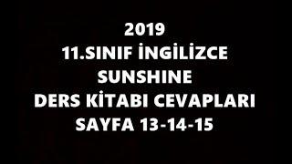 11.Sınıf İngilizce Sunshine Ders Kitabı Cevapları Sayfa 13-14-15 2019