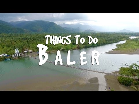 Things to do in Baler - Balete Tree, Hanging Bridge, Dialyns, Gerry Shan, Ditumabo, surfing in Baler