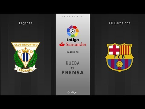 Rueda de prensa Leganés vs FC Barcelona