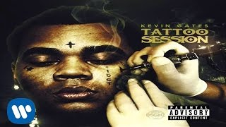 Repeat youtube video Kevin Gates - Tattoo Session
