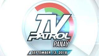 TV Patrol Panay - September 13, 2018