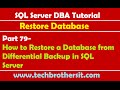 SQL Server DBA Tutorial 79 How to Restore a Database from Differential Backup in SQL Server